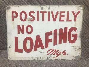 """No Loafing"" Sign 23"" x 17"""