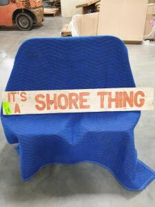 "Shore Thing Wood Sign 49"" x 8"""