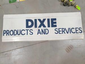 "Dixie Products & Services Metal Sign 71-1/2"" W x 25-1/2"" H +/- dimensions"